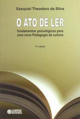 Ato de ler, O - fundamentos psicológicos para uma nova Pedagogia da Leitura