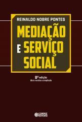 Mediação e Serviço Social - Um estudo preliminar sobre a categoria teórica e sua apropriação pelo se