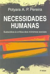 Necessidades humanas - subsídios à critica dos mínimos sociais
