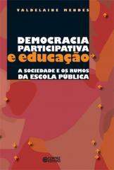 Democracia participativa e educação - a sociedade e os rumos da escola pública