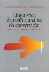 Linguística de texto e Análise da conversação - panorama das pesquisas no Brasil