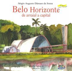 Belo Horizonte - de arraial a capital
