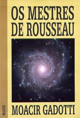 Mestres de Rousseau, Os