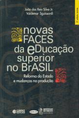 Novas faces da educação superior no Brasil - reforma do Estado e mudança na produção