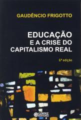Educação e a crise do capitalismo real