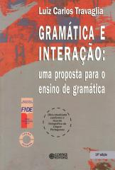 Gramática e interação - uma proposta para o ensino de gramática