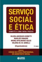 Serviço Social e ética - convite a uma nova práxis