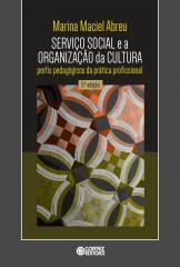 Serviço social e a organização da cultura - perfis pedagógicos da prática profissional
