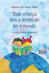 Toda criança tem o direito de ler o mundo