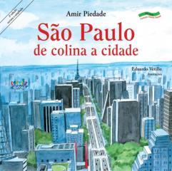 São Paulo - de colina a cidade