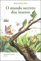 Mundo secreto dos insetos, O