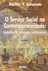 Serviço Social na contemporaneidade, O - trabalho e formação profissional