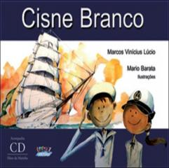 Cisne Branco (acompanha cd)