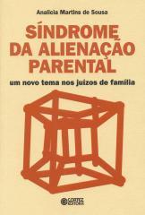 Síndrome da alienação parental - um novo tema nos juízos de família