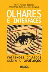 Olhares e interfaces - reflexões críticas sobre a avaliação