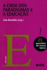 Crise dos paradigmas e a educação, A