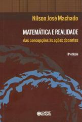 Matemática e realidade - das concepções às ações docentes