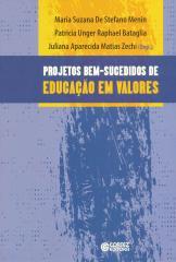 Projetos bem-sucedidos de Educação em valores - relatos de escolas públicas brasileiras