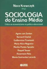 Sociologia do Ensino Médio - crítica ao economicismo na política educacional