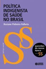Política indigenista de saúde no Brasil