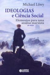 Ideologias e Ciência Social - elementos para uma análise marxista
