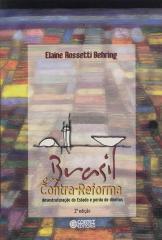 Brasil em contra-reforma - desestruturação do Estado e perda de direitos
