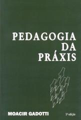 Pedagogia da práxis