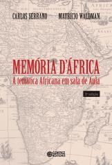 Memória d'África - a temática africana em sala de aula
