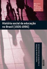 História social da educação no Brasil (1926-1996)