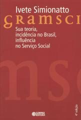 Gramsci - sua teoria, incidência no Brasil, influência no Serviço Social