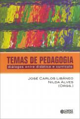 Temas de pedagogia - diálogos entre didática e currículo