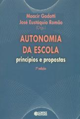 Autonomia da escola - princípios e propostas