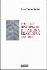 Pequena história da ditadura brasileira (1964-1985)