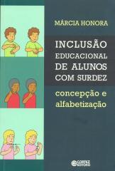 Inclusão educacional de alunos com surdez - concepção e alfabetização