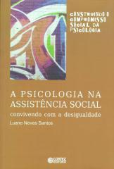 Psicologia na assistência social, A - convivendo com a desigualdade