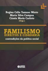 Familismo direitos e cidadania - contradições da política social