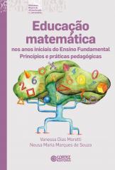 Educação matemática nos anos iniciais do Ensino Fundamental - princípios e práticas pedagógicas