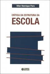 Crítica da estrutura da escola