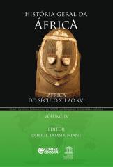 História geral da África - Vol. IV - África do século XII ao XVI
