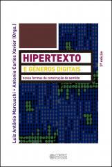 Hipertexto e gêneros digitais - novas formas de construção do sentido