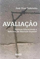 Avaliação - políticas educacionais e reformas da educação superior