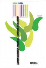 Sustentabilidade ambiental, consumo e cidadania
