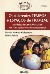 Diferentes tempos e espaços do homem, Os - atividades de geografia e de história para o Ensino Funda