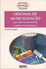 Oficinas de musicalização - para educação infantil e ensino fundamental