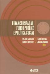 Financeirização, fundo público e política social