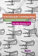 Arte/Educação contemporânea - consonâncias internacionais