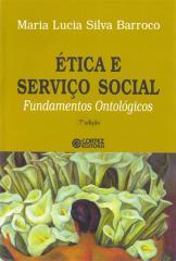 Ética e Serviço Social - fundamentos ontológicos