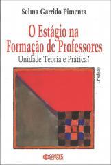 Estágio na formação de professores, O - unidade, teoria e prática?