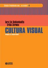 Cultura visual - imagens na modernidade