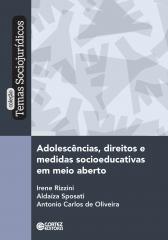 Adolescências, direitos e medidas socioeducativas em meio aberto